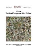 Roma. Crisi del Progetto e della Civitas