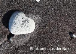 Strukturen aus der Natur (Wandkalender 2019 DIN A3 quer)