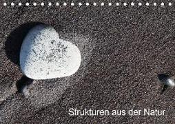 Strukturen aus der Natur (Tischkalender 2019 DIN A5 quer)