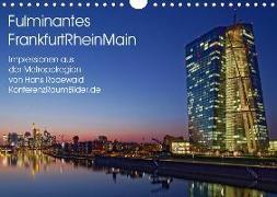 Fulminantes FrankfurtRhein Main (Wandkalender 2019 DIN A4 quer)