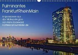 Fulminantes FrankfurtRhein Main (Wandkalender 2019 DIN A3 quer)