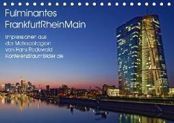 Fulminantes FrankfurtRhein Main (Tischkalender 2019 DIN A5 quer)