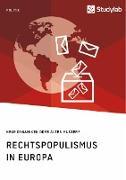 Rechtspopulismus in Europa. Neue Dynamiken oder altes Muster?
