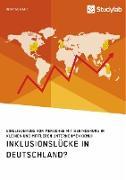 Inklusionslücke in Deutschland? Eingliederung von Menschen mit Behinderung in kleinen und mittleren Unternehmen (KMU)