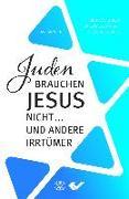 Juden brauchen Jesus nicht