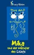 Mika und der Wächter des Lichts