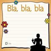 Am Arsch vorbei: Bla, bla, bla – Klebezettel