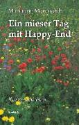 Ein mieser Tag mit Happy-End