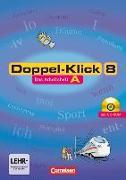 Doppel-Klick 8. Schuljahr. Allgemeine Ausgabe. Arbeitsheft A. NI,NW