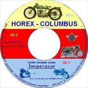 Horex-Columbus & Zeitgeschichte
