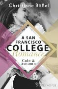 Cole & Autumn – A San Francisco College Romance