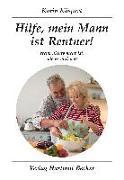 Hilfe, mein Mann ist Rentner!