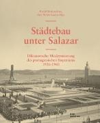 Städtebau unter Salazar