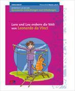 Lara und Lou erobern die Welt von Leonardo da Vinci