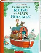 Die abenteuerliche Reise des Mats Holmberg