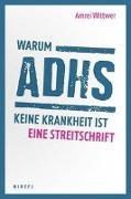 Warum ADHS keine Krankheit ist
