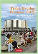 Trabi, Broiler, Pioniere Kalender 2020