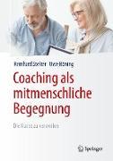 Coaching als mitmenschliche Begegnung