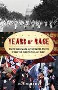 YEARS OF RAGEWHITE SUPREMACY