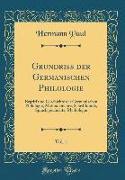 Grundriss der Germanischen Philologie, Vol. 1