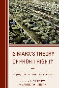 IS MARXS THEORY OF PROFIT RIGHPB