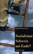 Sozialstaat Schweiz am Ende?