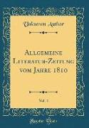 Allgemeine Literatur-Zeitung Vom Jahre 1810, Vol. 4 (Classic Reprint)