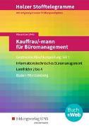 Holzer Stofftelegramme. Kauffrau/-mann für Büromanagement. Teil 1. Aufgabenband. BW