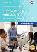 Bürodesign GmbH 2. Informationswirtschaft für die Höhere Berufsfachschule. Schülerband