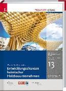 Entwicklungschancen heimischer Holzbauunternehmen, Bau- und Immobilienwirtschaft Band 13