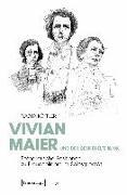 Vivian Maier und der gespiegelte Blick