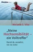 """""""Meine Hochsensibilität - ein Volltreffer"""""""