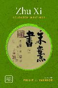 Zhu XI: Selected Writings