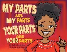 My Parts Are My Parts, Your Parts Are Your Parts