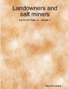 Landowners and Salt Miners