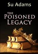 The Poisoned Legacy
