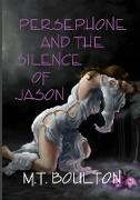 Persephone and the Silence of Jason