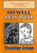 Go Well, Stay Well