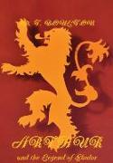 Arthur and the Legend of Elador Heraldic Edition