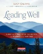 Leading Well: Building Schoolwide Excellence in Reading and Writing