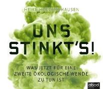 Uns stinkt's!