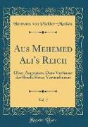 Aus Mehemed Ali's Reich, Vol. 2