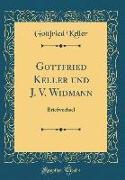Gottfried Keller und J. V. Widmann