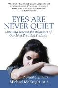 Eyes Are Never Quiet