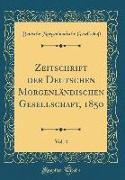 Zeitschrift Der Deutschen Morgenländischen Gesellschaft, 1850, Vol. 4 (Classic Reprint)