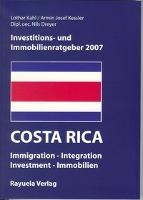 Investitions- und Immobilienratgeber Costa Rica 2007