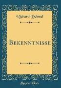 Bekenntnisse (Classic Reprint)