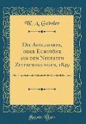 Die Aeolsharfe, Oder Echotöne Aus Den Neuesten Zeitbewegungen, 1849: Eine Unterhaltende Zeitschrift Für Gemüthliche Leser (Classic Reprint)
