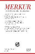 MERKUR Gegründet 1947 als Deutsche Zeitschrift für europäisches Denken - 2019-02