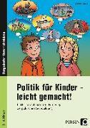 Politik für Kinder - leicht gemacht!